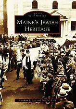 Maine's Jewish Heritage (ME) (Images  of America) by Abraham J. Peck, Jean M. P
