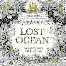 Lost Ocean : An Inky Adventure and Coloring Book by Johanna Basford (2015, Paper