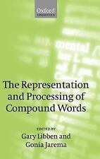 The Representation and Processing of Compound Words (2006, Hardcover)
