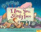 I Love You Stinky Face, Lisa McCourt, Good Book