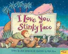 I LOVE YOU, STINKY FACE (Brand New Paperback) Lisa McCourt