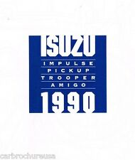 1990 ISUZU Brochure: IMPULSE by Lotus, TROOPER, AMIGO, PickUp Truck, Pick Up, XS
