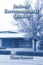 Indoor Environment Quality by Thad Godish (2000, Hardcover)