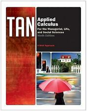 Applied Calculus for the Managerial, Life, and Social Sciences: by Soo Tan 9th