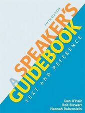 A Speaker's Guidebook : Text and Reference by Hannah Rubenstein, Rob Stewart...
