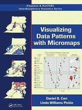 Visualizing Data Patterns with Micromaps by Linda Williams Pickle and Daniel...