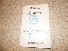 1969.si le christ demain frappe à votre porte.Raoul Follereau (autographe)