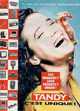 Publicité 1989  TANDY  TV Vidéo Hifi Electronique Micro informatique
