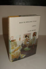 When the World Was Steady by Claire Messud 1st/1st 1994 Granta Books Hardcover