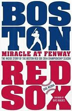 Miracle at Fenway: The Inside Story of the Boston Red Sox 2004 Champio-ExLibrary