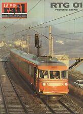 la vie du rail N°1379 du 11 fevrier 1973 RTG  premiers essais