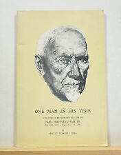 One Man In His Time: The Life of Jan Christian Smuts 1980 South Africa History