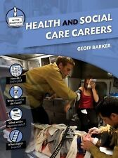Health and Social Care Careers (In the Workplace)
