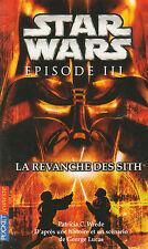 STAR WARS EPISODE 3 la revanche des SITH  Wrede George Lucas GUERRE des ETOILES