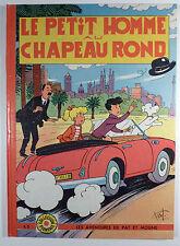 Pat et Moune Bel Le petit homme au chapeau rond Ed. Fleurus 1962 EO TBE