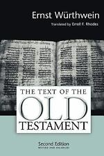 The Text of the Old Testament  Introduction to the Biblia Hebraica E.Wurthwein