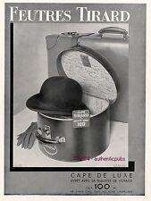 PUBLICITE TIRARD CAPE DE LUXE BOITE A CHAPEAUX FEUTRES DE 1932 FRENCH AD HAT PUB
