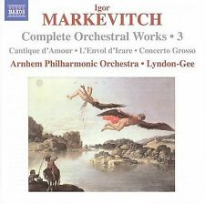 Markevitch: Complete Orchestral Works, Vol. 3, New Music