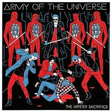 Army of the Universe the Hipster Sacrifice CD 2013
