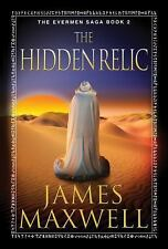 The Hidden Relic by James Maxwell (2014, Paperback)