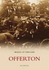Offerton (Images of  England), Preston, Ray | Paperback Book | Good | 9780752434