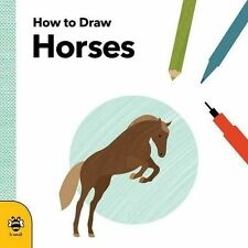 How to Draw Horses by Anna Betts (Paperback, 2016)