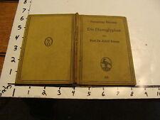 vintage book: DIE HIEROGLYPHEN Dr. Adolf Erman 1923, German text, hieroglyphics