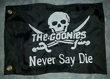 "Custom GOONIES NEVER SAY DIE 12""x18"" Safety Flag for UTV, ATV, Boat, whip, pole"