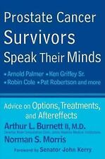 Prostate Cancer Survivors Speak Their Minds: Advice on Options, Treatments, and