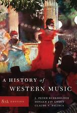 History Of Western Music by Burkholder