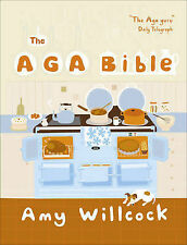 Aga Bible by Amy Willcock (Hardback, 2006)