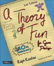 Theory of Fun for Game Design by Koster, Raph
