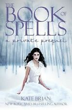 The Book of Spells Bk. 13 by Kate Brian (2010, Hardcover)