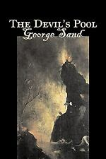 The Devil's Pool by George Sand (2008, Paperback)