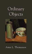Ordinary Objects by Amie L. Thomasson (2007, Hardcover)