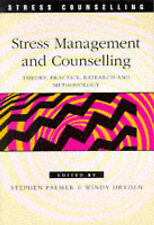 Stress Management and Counselling: Theory, Practice, Research and Methodology b…