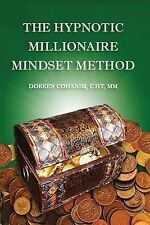 The Hypnotic Millionaire Mindset Method by Doreen Cohanim (2014, Paperback)