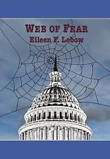 Web of Fear by Eileen F. LeBow (2016, Hardcover)