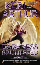 Darkness Splintered (Dark Angels), Arthur, Keri, Good Condition, Book