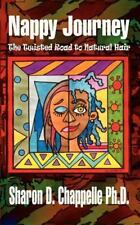 Nappy Journey: The Twisted Road to Natural Hair-ExLibrary