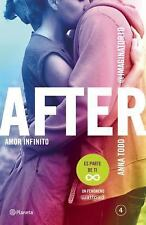 After 4. Amor Infinito by Anna Todd (2015, Paperback)