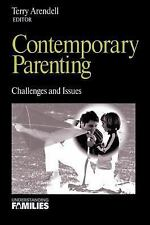 Contemporary Parenting: Challenges and Issues (Understanding Families series) b
