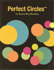 Perfect Circles (great for applique) by Karen Kay Buckley