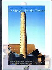 LE SITE VERRIER DE TRELON - Journées du Patrimoine 1997
