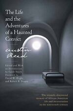 The Life and the Adventures of a Haunted Convict by Austin Reed (2016,...