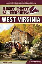 Best Tent Camping: West Virginia: Your Car-Camping Guide to Scenic Beauty, the S