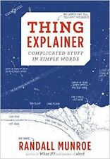 Thing Explainer : Complicated Stuff in Simple Words by Houghton Mifflin! FREE Sh