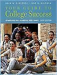 Your Guide to College Success: Strategies for Achieving Your Goals Available Ti