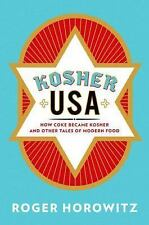NEW - Kosher USA: How Coke Became Kosher and Other Tales of Modern Food