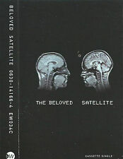 THE BELOVED SATELLITE CASSETTE SINGLE 3 TRACK ELECTRONIC HOUSE TRANCE inc mix